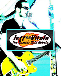 Jeff Vitolo and The Quarter Mile Rebels